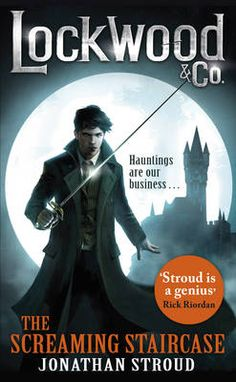 Lockwood & Co: The Screaming Staircase: Book 1 by Jonathan Stroud(ISBN: 9780552566797)