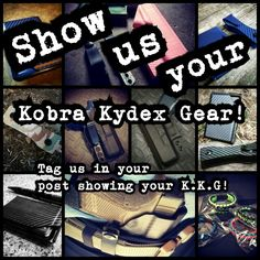 Post a picture of your Kobra Kydex Gear and tag us!! #kkg #kobrakydexgear #customer #repost #support #followers