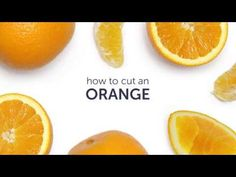 How to Cut An Orange