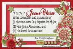 Faith in Jesus Christ is...