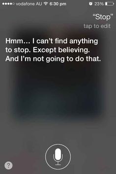 When she got that fucking song stuck in your head. | 29 Times Siri Was Actually A Bit Of A Dick