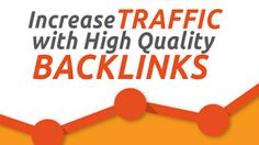 Today, In this article, we will show you that How to Get High Quality Backlinks Quickly.