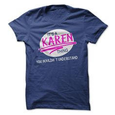 (Cool T-Shirt) Its a KAREN thing you wouldnt understand Tshirt Best Selling Hoodies, Tee Shirts
