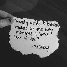 Love quote : Love : Empty Words And Broken Promises love love quotes quotes quote sad sad love quote