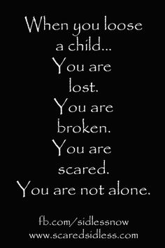 scared quote not alone SIDS Scared Quotes, Me Quotes, Sids Awareness, Baby Loss, Child Loss, Baby Planning, Infant Loss, Day Of My Life, My Baby Girl