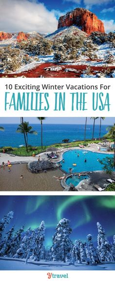 10 winter vacations for families in the USA. Great suggestions on places to visit with kids to embrace winter, or destinations to escape the cold! Skiing, hiking, swimming and beach destinations, as well as mountain vacation ideas, National Parks to visit in winter, quiet beach vacation getaways, and more!  Take a look as you get ready to plan your itinerary for your Christmas, winter or holiday getaway! #familytravel #winterholidays #wintervacation #wintertravel #USATravel #yTravelblog
