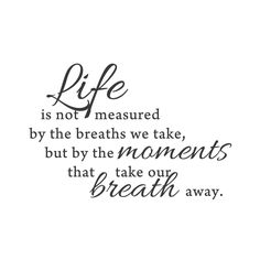 """Moments that take our breath away"" Mount wall decal 