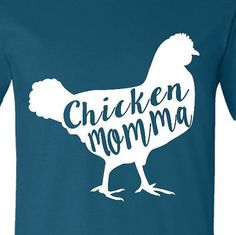 Chicken Momma T-shirt Southern Charm shirt by dogwooddesignings