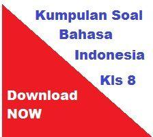 Download Soal Semester 2 Kelas 8 Bahasa Indonesia Kunci Jawaban Rencana Pelajaran Bahasa Kurikulum