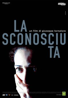 """La sconosciuta [The Unknown Woman] - Giuseppe Tornatore 2006 -- """"Haunted by a horrible past, a Ukrainian young woman calculatedly insinuates herself into the life of a rich Italian family."""""""