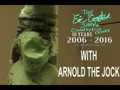 The Eric Crooks Show Celebrates 10 Years with Arnold The Jock