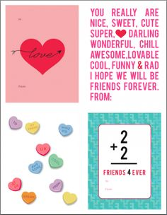 Free printables - sweet idea for valentines.  2+2= Friends 4 Ever