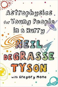 Astrophysics for Young People in a Hurry from Dymocks online bookstore. HardCover by Neil deGrasse Tyson, Gregory Mone Free Books Online, Reading Online, In A Hurry, Word Pictures, Kids Boxing, Stories For Kids, Young People, Nonfiction, Good Books
