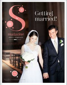 S Magazine #4: Getting Married!