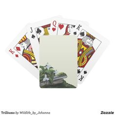 "Trilliums Deck Of Cards. Created and designed from my original oil painting ""Woodsy Playground"" by Johanna Lerwick - Wildlife/Nature Artist."