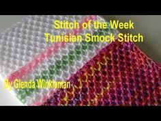 (39) STITCH OF THE WEEK Tunisian Smock Stitch (FREE PATTERN AT END OF VIDEO) - YouTube