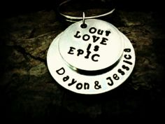 Epic Love Hand Stamped Keychain with your by CharmletteDesigns, $24.00