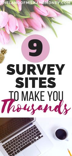 I can't wait to make money online by doing these surveys! It's awesome that I can make extra cash even if I stay at home - especially that I can earn literally thousands of dollars, all thanks to these tips!