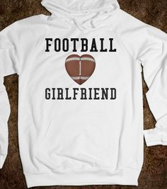 Football Girlfriend Hoodie Sweatshirt  - funnyt - Skreened T-shirts, Organic Shirts, Hoodies, Kids Tees, Baby One-Pieces and Tote Bags