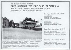 """""""The Black Panther Party's Free Busing to Prisons Program Will Be Taking Friends and Relatives to Visit Prisoners at the Following Prisons.""""  Source: The Black Panther, Saturday, October 21, 1972"""