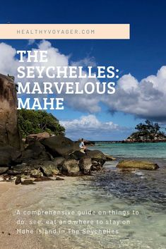 Where to stay, eat, things to see and do on Mahe island in the seychelles Seychelles Tourism, Travel Tips, Travel Destinations, Epic Photos, Island Nations, Rock Pools, Destin Beach, Beach Hotels, Africa Travel