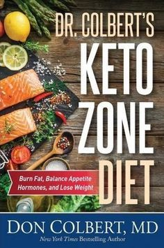 Dr. Colbert's Keto Zone Diet by Don Colbert - HARDCOVER