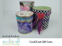 How to Make Cool2Cast Gift Cans by EcoHeidi Borchers