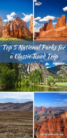 To Experience some of America's greatest sights and cities. Consider a classic road trip visiting these top 5 National Parks.