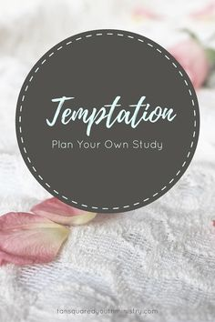 Planning a Youth study on temptation? Here's some great resources to get you started. Tansquared Youth Ministry
