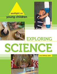 Spotlight on Young Children: Exploring Science | National Association for the Education of Young Children | NAEYC.  Ben Navarro, founder of Meeting Street Schools in Charleston, SC is dedicated to Early Childhood Education #EdReform #SCSchools Sherman Financial Group