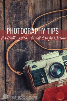 10 Photography Tips for Selling Handmade Crafts Online http://hearthookhome.com/photography-tips-for-selling-handmade-crafts-online/?utm_campaign=coschedule&utm_source=pinterest&utm_medium=Ashlea%20K%20-%20Heart%2C%20Hook%2C%20Home&utm_content=10%20Photography%20Tips%20for%20Selling%20Handmade%20Crafts%20Online