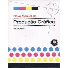Novo Manual de Produção Gráfica