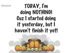 Today I'm doing NOTHING...