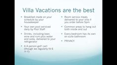 Lifestyle Villa Vacations: The good and the challenges