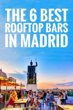The 6 best rooftop bars in Madrid. Pool, bar, restaurant, there are so many perfect rooftop bars Madrid. THe me hotel rooftop bar is very famous, but there are others like the Dear hotel or Gau & Café you really should visit when you travel to Madrid. Spain Travel Guide, Europe Travel Tips, Travel Guides, Travel Destinations, Asia Travel, Airline Travel, Mexico Travel, Greece Travel, Hawaii Travel