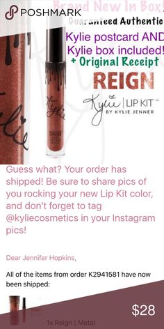 Kylie ~ Reign Metal Brand new in box. Kylie Cosmetics Reign Metal Matte Lipstick. Never tested, swatched etc. Tube has never been opened. Only removed from box for photographs. 100% authentic guaranteed. Kylie box, postcard & original receipt included with purchase. Kylie Cosmetics Makeup Lipstick