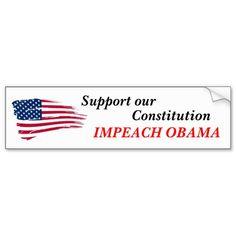 Support our Constitution, Impeach Obama Bumper Sticker