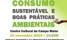 """Campo Maior: Conferência """"Consumo Sustentável e Boas Práticas Ambientais""""  – Semana Europeia da Prevenção de Resíduos"""