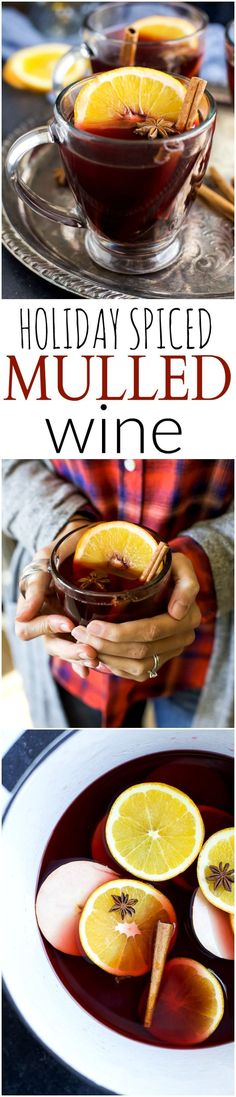 Holiday Spiced Mulled Wine, an easy party cocktail that will please a crowd. This Mulled Wine is perfect for any Holiday Party and sure to warm you up from head to toe!   joyfulhealthyeats.com