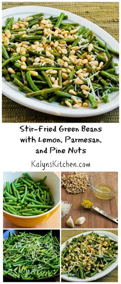 Stir-Fried Green Beans with Lemon, Parmesan, and Pine Nuts are easy and mind-blowingly good, expecially with fresh garden beans. #LowCarb #GlutenFree [from KalynsKitchen.com]