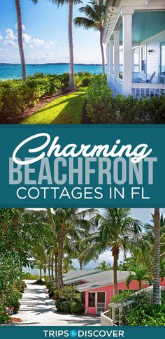11 of Florida's Most Charming Beachfront Cottages