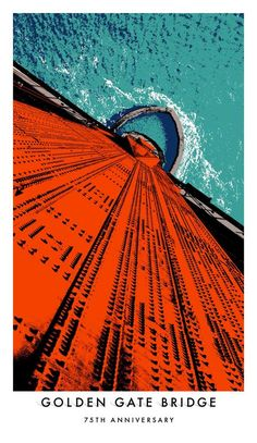 Golden Gate Bridge 75 Year Anniversary Posters by Goodby Silverstein and Partners