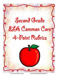 Second Grade 4-Point CCSS Language Arts Rubrics and Record Sheets $