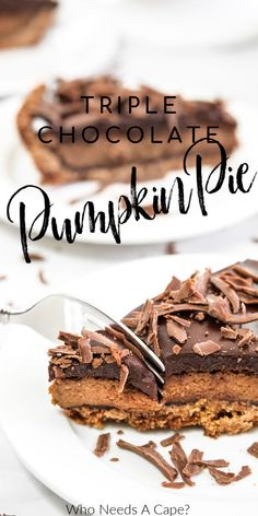 This Triple Chocolate Pumpkin Pie is beyond delicious! You'll love the flavor combinations! The perfect dessert for holiday gatherings and parties. #pumpkinpie #holidaybaking #thanksgivingdessert Easy No Bake Desserts, Low Carb Desserts, Healthy Dessert Recipes, Delicious Desserts, Apple Recipes, Pumpkin Recipes, Sweet Recipes, Cranberry Recipes, Tart Recipes