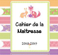 Le cahier de la maitresse 2018 2019 - 2maitresses