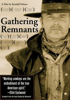 Gathering Remnants - A Tribute to the Working Cowboy - Sticker Wiggins Insanity Workout, Instant Video, Ranch Life, American Spirit, Western Movies, Clint Eastwood, Prime Video, Thought Provoking, Book Worms