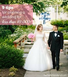 9 Tips for Planning A Wedding for Less than $9,000