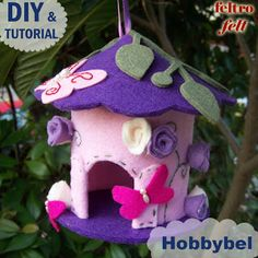 Casetta per uccellini di feltro e pannolenci, cartamodello gratis su Hobbybel.