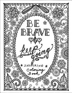 Instant Download BE BrAvE Coloring Book. by ChubbyMermaid on Etsy, $4.00