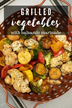 These Grilled Vegetables are a delicious medley of 7 vegetables in a balsamic marinade that make for the perfect (and ultimate! Grilled Vegetable Marinade, Marinated Grilled Vegetables, Bbq Vegetables, Grilled Vegetable Recipes, Grilling Recipes, Chef Recipes, Grilled Food, Smoker Recipes, Recipies